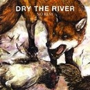 Dry the River - No Rest