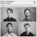 The Crookes - 'Hold Fast'