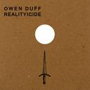 Owen Duff - Realityicide