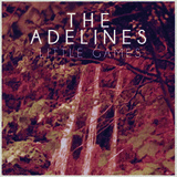 The Adelines - Little Games