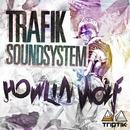 TRIPTIK - Trafik Soundsystem - Howlin' Wolf