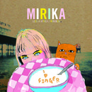 Mirika  - The 'I Love Ginger' Singles