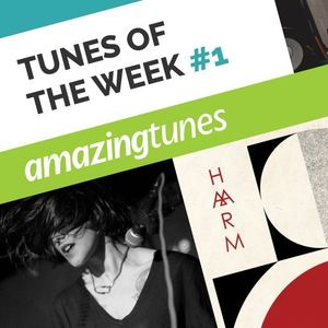 March Tunes Of The Week #1