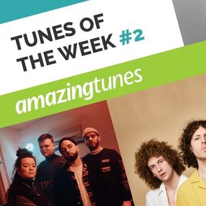 March Tunes Of The Week #2