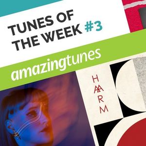 March Tunes Of The Week #3