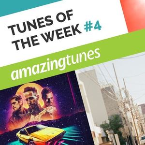 March Tunes Of The Week #4
