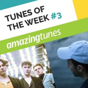 July Tunes Of The Week #3