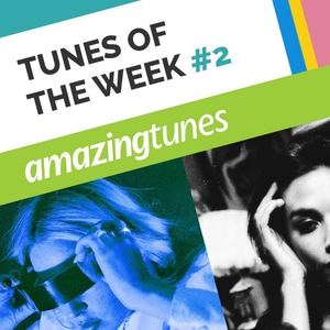 August Tunes of the Week #2
