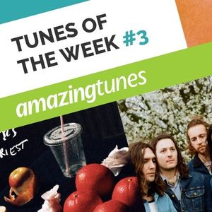 August Tunes of the Week #3