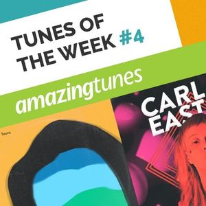 August Tunes of the Week #4