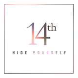 14th - Hide Yourself