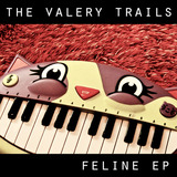 The Valery Trails - Feline