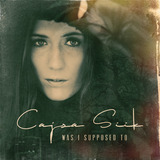 Cajsa Siik - Was I Supposed To