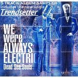 Dead Sea Souls - Trendsetter (Radio Edit)