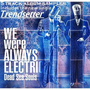 Dead Sea Souls - Trendsetter (Radio Edit)
