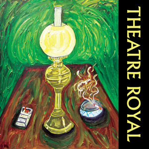 Theatre Royal - Down South With The Chameleons