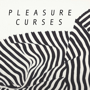 Pleasure Curses - Lines On A Wire
