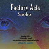 Factory Acts - Senseless - Single