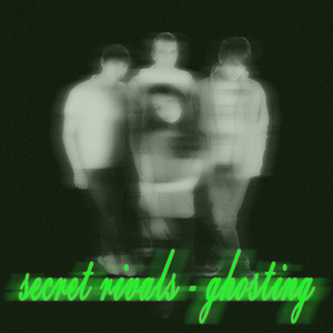 Secret Rivals - Ghosting