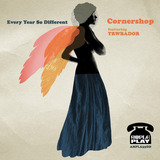 Cornershop - Cornershop featuring TRWBADOR 'Every Year So Different'