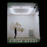 Simian Ghost - Autumn Slowmo (for the dejected realist)