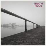 Theatre Royal - Death On The River