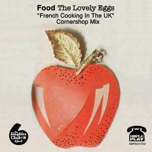 Cornershop - The Lovely Eggs 'Food' (French Cooking in the UK) Cornershop mix