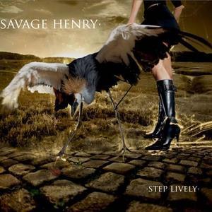 Savage Henry - 300 Miles