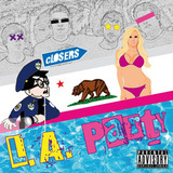 cLOSERS - L.A. party