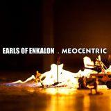 Earls Of Enkalon - Meocentric