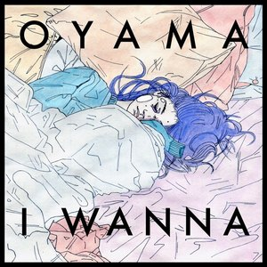 Oyama - Everything Some Of The Time