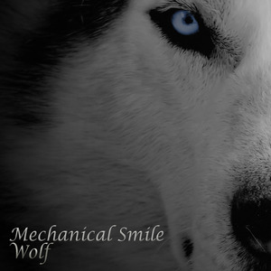 Mechanical Smile - Wolf