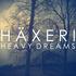 Häxeri - Heavy Dreams