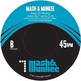 Mash & Munkee - Keep On Moving (Hero No.7 Remix)