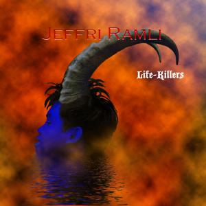 Jeffri Ramli - Life-Killers