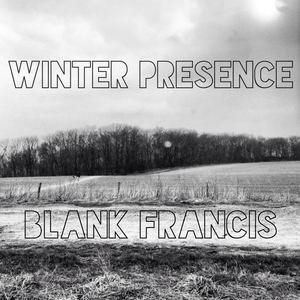 Blank Francis - Winter Presence