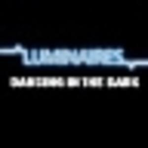 Luminaires - Dancing in the Dark