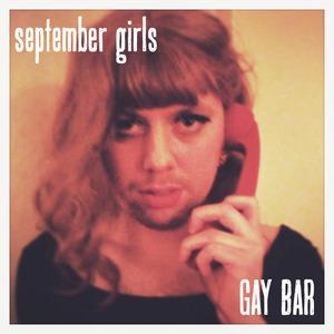 September Girls - Gay Bar