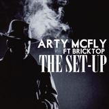 ARTY McFLY - Ft. Brannigan Bricktop - The Set Up
