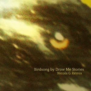 Draw Me Stories - (Nicola G Remix)
