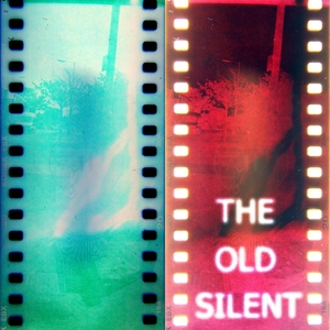 The Old Silent