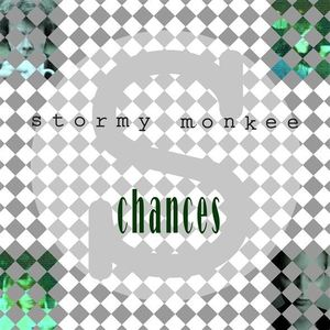 Stormy Monkee - Chances