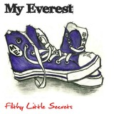My Everest - Filthy Little Secrets