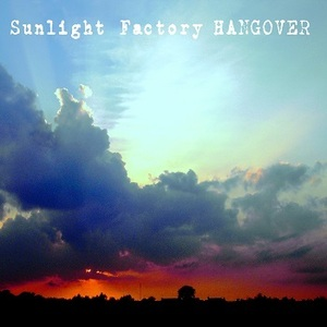Sunlight Factory - Hangover