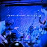 Laissez Faire Club - The Divers - People Seem To Talk