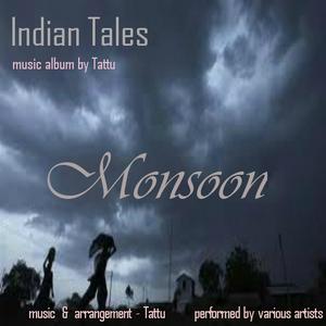 Tattu - Monsoon (ft. Sanjay Roy, music - Tattu)