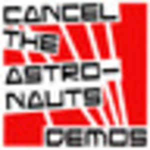 Cancel The Astronauts - Can't Wait