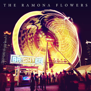 The Ramona Flowers - Brighter