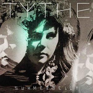 Tythe - Summerbelly