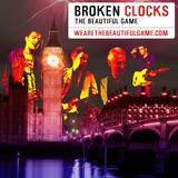 The Beautiful Game - Broken Clocks